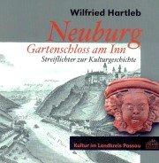 Neuburg - Gartenschloss am Inn