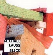 Michael Lauss - Blick